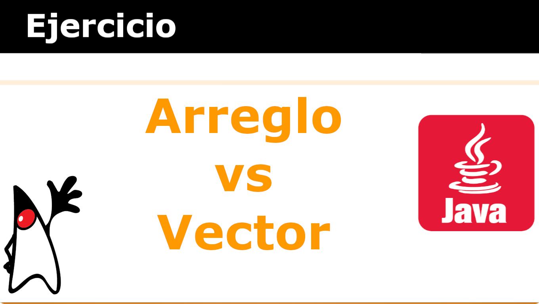 arreglo versus vector